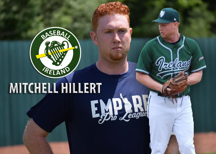 WILD LHP MITCHELL HILLERT SELECTED BY IRELAND NATIONAL TEAM